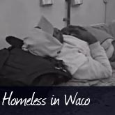 Homeless In Waco