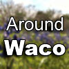 Around Waco